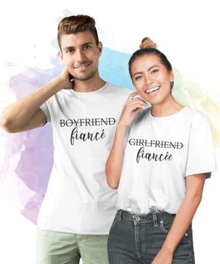 Girlfriend Fiancee Boyfriend Fiance, Matching Couple Shirts