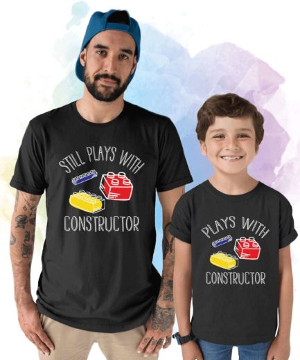 Matching Father Kid Shirts, Plays with Constructor, Still Plays with Constructor Shirt
