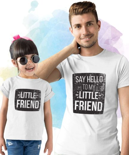 Say Hello To My Little Friend Shirt, Father & Kid Matching Shirts