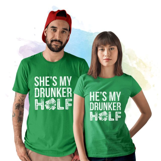 St Patricks Day Couple Shirts, He's My Drunker Half, She's My Drunker Half