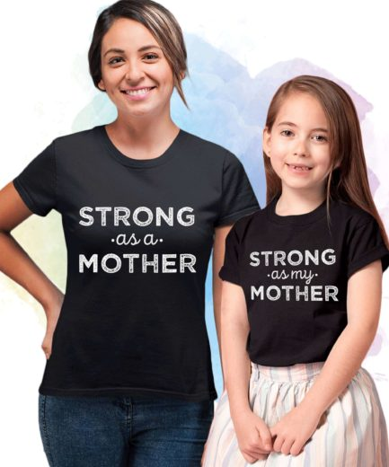 Strong as a Mother Shirt, Mother & Daughter Shirts, Mother's Day Gift
