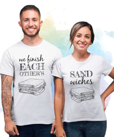 Valentines Gift for Couples, We Finish Each Other's Sandwiches, Couple Shirts