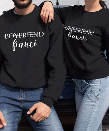 Girlfriend Fiancee Boyfriend Fiance, Matching Couple Sweatshirts