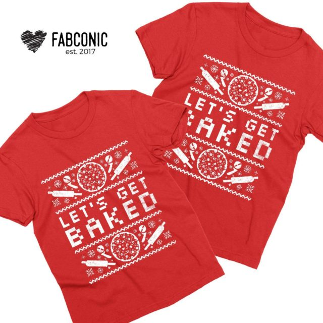 Lets Get Baked Christmas Shirt, Ugly Christmas Couples Shirts