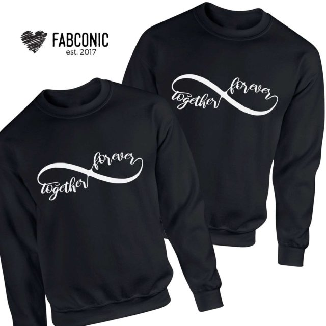 Couples Sweatshirts, Together Forever Matching Couples Sweatshirts