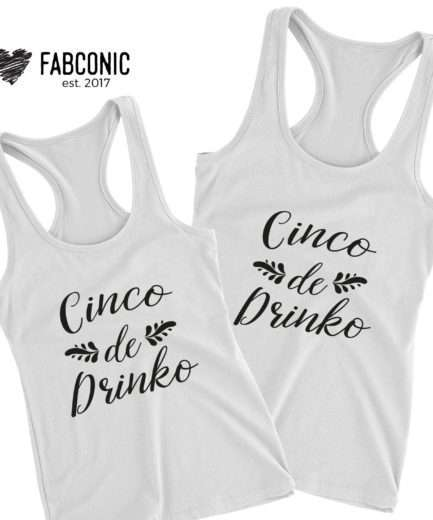 Cinco de Drinko Tank Tops, Cinco de Mayo Tank Tops, Gift for Bestie