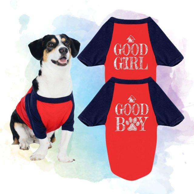 Good Girl Good Boy Dog Shirts, Raglan, Dog Shirts, Dog Outfit