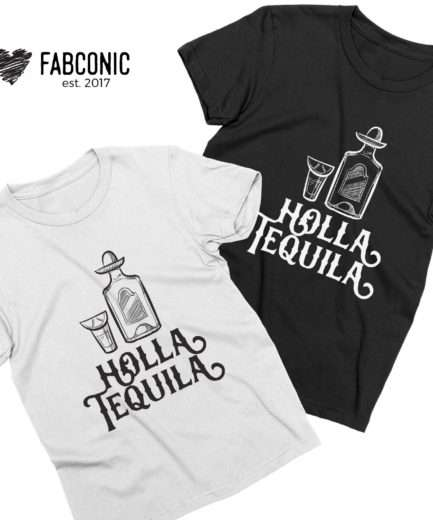 Holla Tequila Shirt, Cinco de Mayo Shirt, Funny Cinco de Mayo Outfit