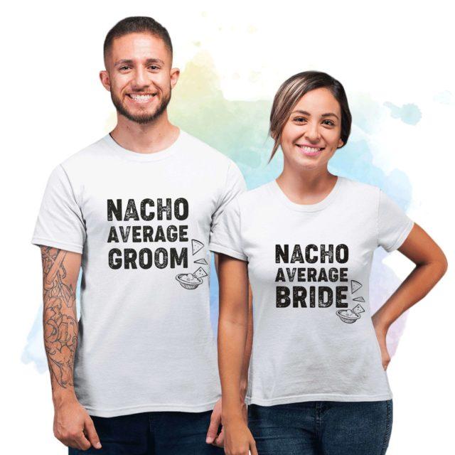Nacho Average Bride Groom, Cinco de Mayo Couple Shirts