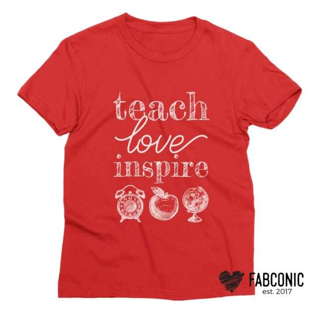 Teach Love Inspire Shirt, Teacher Shirt, Back to School Shirts