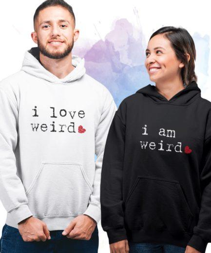 His Hers Hoodies, I Love Weird, I Am Weird, Couple Matching Hoodies