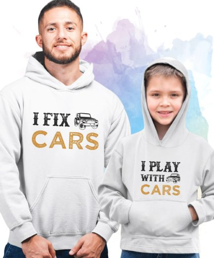 Fathers Day Hoodies, I Play with Cars, I Fix Cars, Family Hoodies