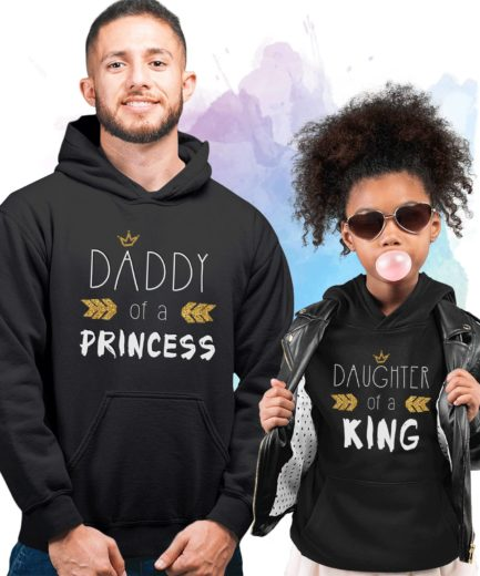 Daddy Daughter Matching Hoodies, Daddy of a Princess, Daughter of a King, Family Hoodies