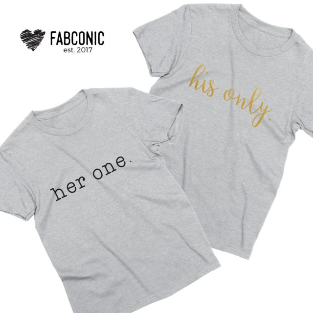 Anniversary Gift, Her One His Only, Couple Matching Shirts