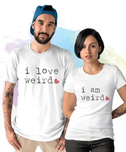 Boyfriend Gift Idea, I Love Weird, I Am Weird, Couple Shirts