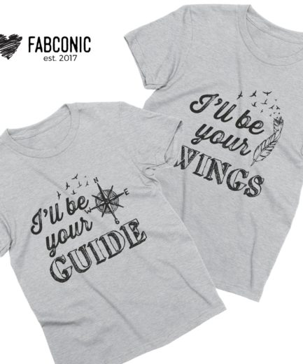 Girlfriend Gift, I'll Be Your Wings, I'll Be Your Guide, Couple Shirts