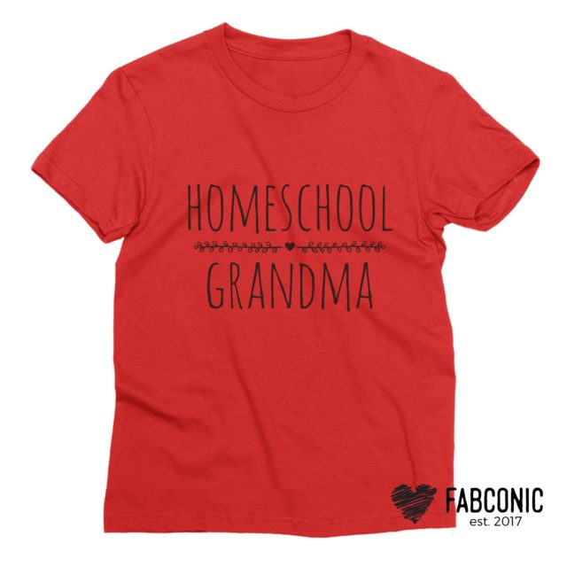 Homeschool Grandma Shirt, Homeschooler, Grandparents Shirts