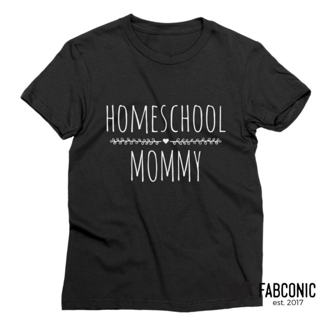 Homeschool Mom Shirt, Funny Homeschool Mom Gift, Family Shirts