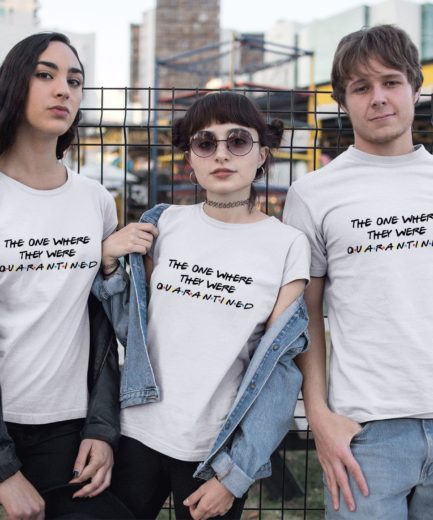 Social Distancing Shirt, The One Where They Were Quarantined Shirt