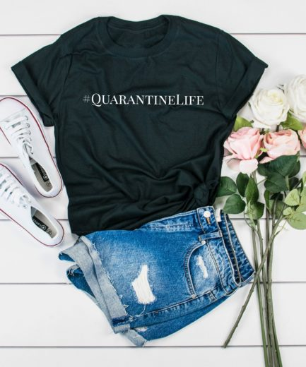 Quarantine Life Shirt, Anti-Social T-Shirt, Quarantine Shirt