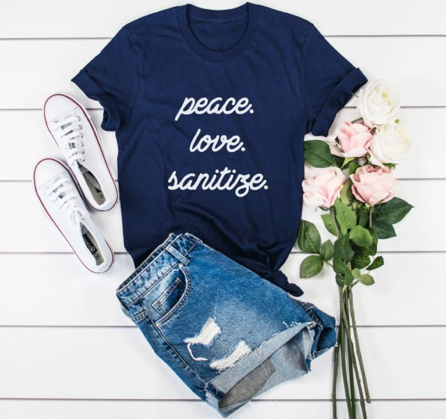 Peace Love Sanitize Shirt, Wash Your Hands Shirt, Stop the Spread Shirt