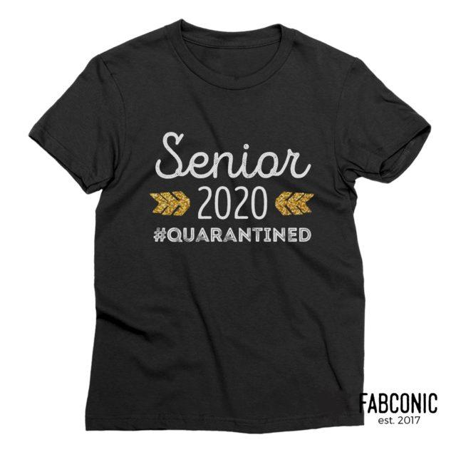 Senior 2020 Shirt, Senior 2020 #Quarantined Shirt, Funny Graduation Shirt